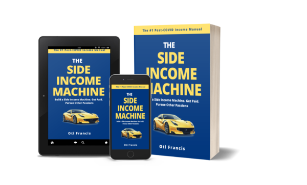 Learn the Side Hustler's Mindset in a Digital Age + How to Turn Your idea into a Money-making Machine